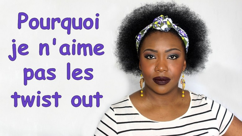 Pourquoi je n'aime pas les twist out, wash and go